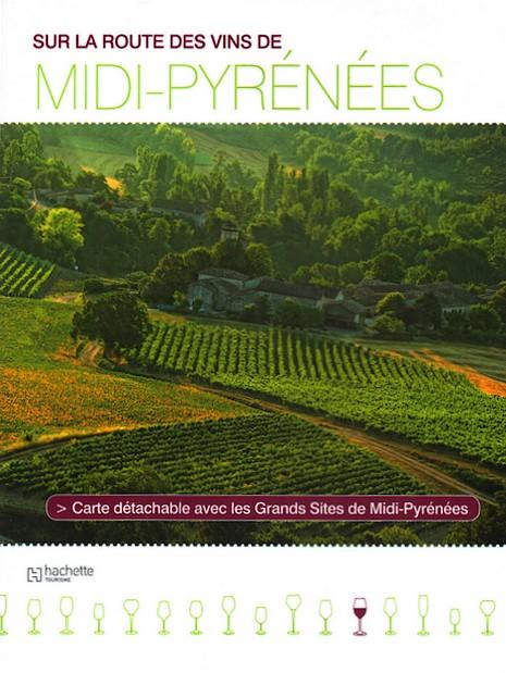 Sur la route des vins de Midi-Pyrénées