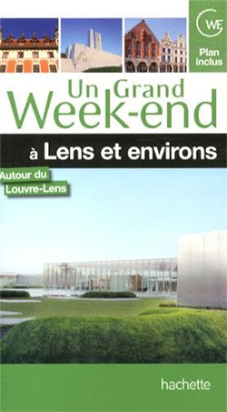 Un Grand Week-end à Lens