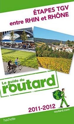 Guide du Routard Etapes TGV entre Rhin et Rhône