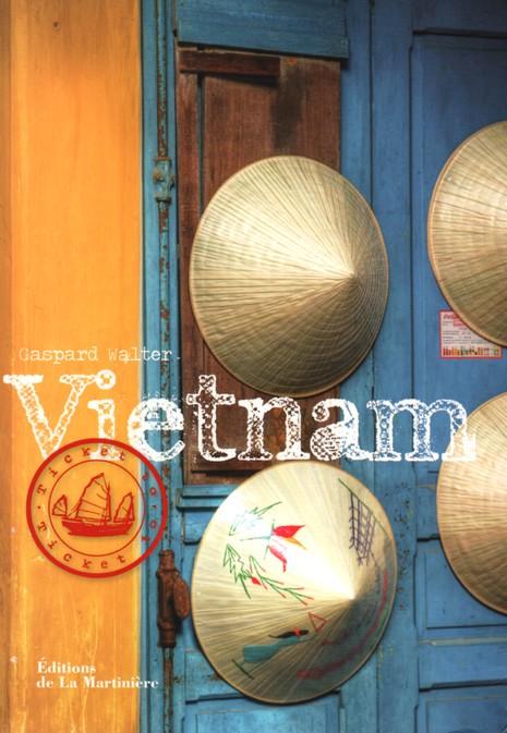 Ticket To Vietnam de Gaspard Walter